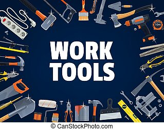Work tools of Diy, construction and house repair