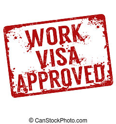 Work visa approved stamp - Work visa approved grunge rubber...