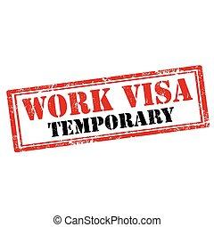 Work Visa-stamp - Grunge rubber stamp with text Work Visa, ...