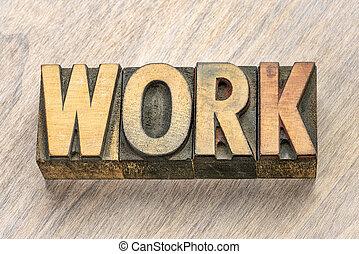 work word in letterpress wood type
