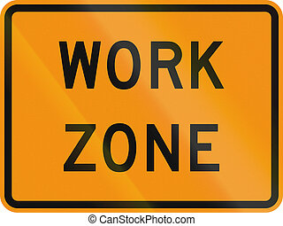 Work Zone - US traffic warning sign: Work zone.