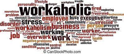 Workaholic-horizon - Workaholic word cloud concept. Vector ...