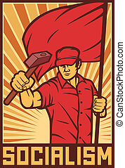 worker holding flag and hammer- industry poster, industry...