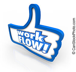 Workflow Thumb Up Like Sign Symbol Better Working Process...