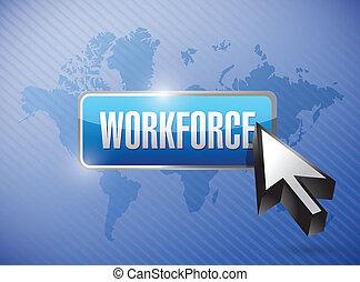 workforce button illustration design over a world map...