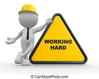 """3d people - man, person with a sign prohibit and text """"working area""""."""