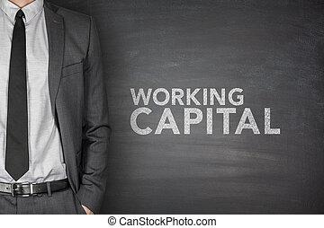 Working capital on blackboard - Working capital on black...
