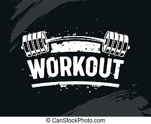 Workout Banner, Exercise in Gym with Barbell, Body Training, Creative Bodybuilding and Fitness Motivation Concept. Monochrome Black and White Typography, Grunge Style. Inspiration. Vector Illustration