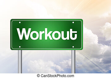 Workout Green Road Sign concept