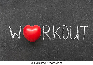 workout word handwritten on chalkboard with heart symbol instead of O