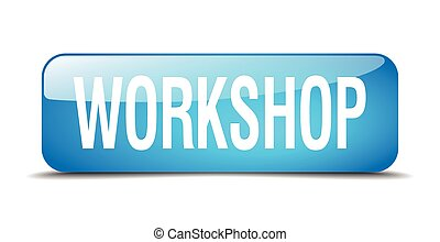 workshop blue square 3d realistic isolated web button