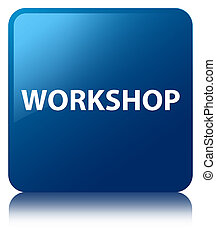 Workshop blue square button