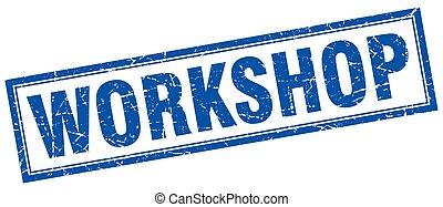 workshop blue square grunge stamp on white