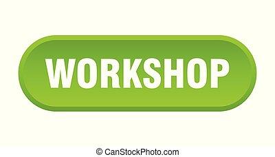 workshop button. workshop rounded green sign. workshop