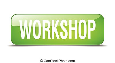 workshop green square 3d realistic isolated web button