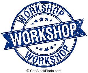 workshop grunge retro blue isolated ribbon stamp