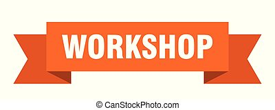 workshop ribbon. workshop isolated sign. workshop banner