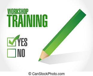Workshop training approval sign concept