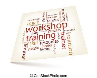 Workshop training concept