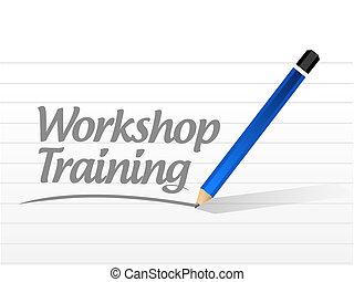 Workshop training message sign concept