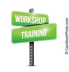 workshop training street sign illustration design over a ...