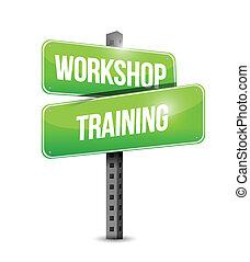 workshop training street sign illustration design over a white background