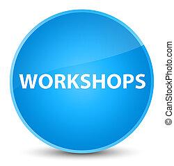 Workshops elegant cyan blue round button