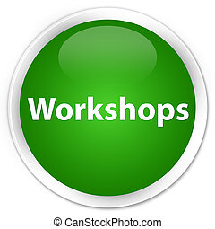 Workshops premium green round button