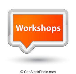 Workshops prime orange banner button