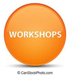 Workshops special orange round button
