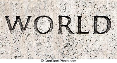 """world"", 石, 刻まれた, 灰色, 花こう岩, 単語"