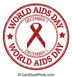 World Aids day stamp - World Aids day grunge rubber stamp, ...