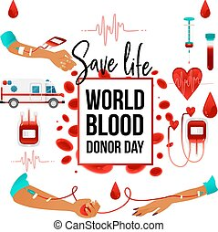 World blood donor day banner with giving blood charity elements - sign and symbols of heart, cells, red bloody container