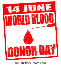 World blood donor day stamp - Grunge stamp with blood drop...