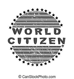 World citizen stamp with striped globe and stars isoalted on white