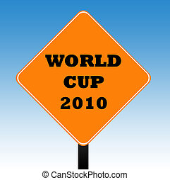World Cup Road Sign