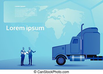 World Delivery Concept Two Business Men Looking at Documents And Map Standing At Big Semi Truck Trailer Vehicle Cargo Shipping