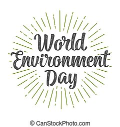 World environment day hand lettering. Vector black and green...