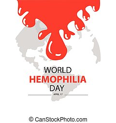 World hemophilia day. April 17.