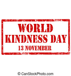 World Kindness Day-stamp - Grunge rubber stamp with text ...