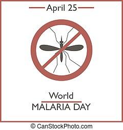 World Malaria Day, April 25