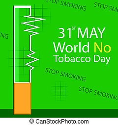 World No Tobacco Day vector - World No Tobacco Day May 31st,...