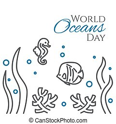 World oceans day banner with fish, sea horse, corals and seaweed line style isolated on white background.