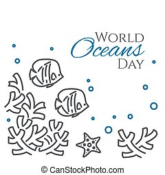 World oceans day banner with fish, sea star and corals line style isolated on white background.
