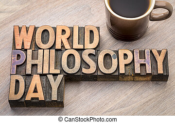 World Philosophy Day word abstract in wood type