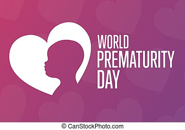 World Prematurity Day concept. 17 November. Template for background, banner, card, poster with text inscription. Vector EPS10 illustration