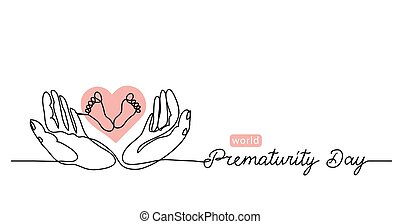 World Prematurity Day simple vector banner, background with small feet in the hands. One continuous line drawing with lettering Prematurity Day.