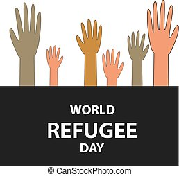 World Refugee Day. 20 June. Hands of people with different skin color and different nationalities. Vector illustration on isolated background