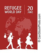 World Refugee Day on June 20 vertical poster template. Globe map, family of man, woman and child leaving motherland. Support for fugitives and displaced persons escaped war, persecution or disaster.