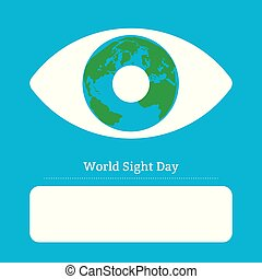 World Sight Day. Concept of a holiday of health. Symbolic image of the eye. Iris is the planet Earth. Place for text
